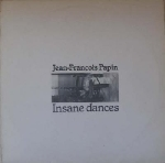 jean-françois papin - insane dances