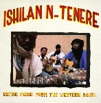 ishilan n-tenere - guitar music from the western sahel