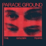 parade ground - the golden years