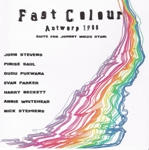 john stevens + saul - pukwana - parker - beckett - whitehead - stephens - fast colour antwerp 1988 (suite for johnny mbizo dyani)
