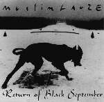 muslimgauze - return of black september (2nd edition 800 of muslimlim004)