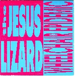 the jesus lizard - wheelchair epidemic