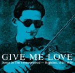 give me love - songs of the brokenhearted - baghdad, 1925-1929