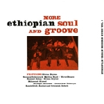 v/a - more ethiopian soul and groove