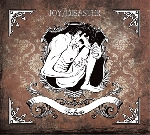 joy disaster - sickness