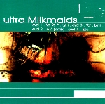 ultra milkmaids - vorely