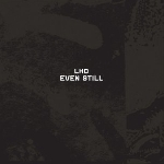 lhd (john wiese & phil blankenship) - even still