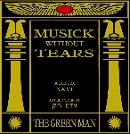 the green man - musick without tears