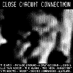 v/a - close circuit connection