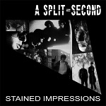 a split-second - stained impressions (ltd. 520)