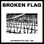 v/a - broken flag - a retrospective 1982-1985