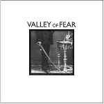 valley of fear (justin broadrick - matthew bower - samantha davis) - s/t