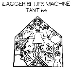 lagger blues machine - tanit (live)