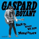 gaspard royant - back to where we aim