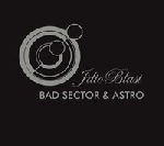 bad sector & astro - idioblast