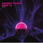 ancient ocean / expo '70 - split