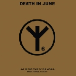 death in june - live at the edge of the world