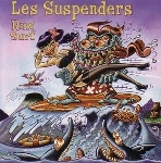 les suspenders - raw surf