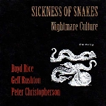 sickness of snakes (boyd rice - geff rushton - peter christopherson) - nightmare culture