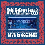 acid mothers temple & the melting paraiso u.f.o - live in occident