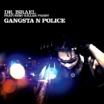 dr. israel (featuring killah priest) - gangsta n police