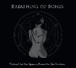 breathing of bones - virtue on the spears, roses to the traitors