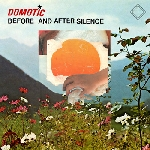 domotic - before and after silence