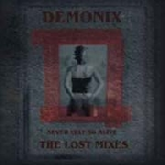 demonix (gitane demone) - never felt so alive - the lost mixes