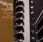 five rooms (mimmo - contini - russell - schouwburg - serrapiglio) - no room for doubt