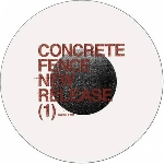 concrete fence (russell haswell - karl o'connor) - new release (1)