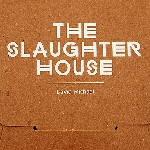 david michael - the slaughter house
