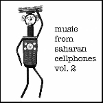 v/a - music from saharan cellphones vol. 2