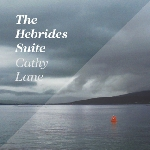 cathy lane - the hebrides suite
