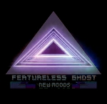 featureless ghost - new moods