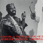 london is the place for me 3 - ambrose adekoya campbell