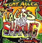tony allen - lagos no shaking