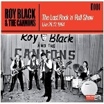roy black & the cannons - the last rock 'n' roll show