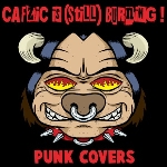 v/a - cafzic is (still) burning ! (punk covers)