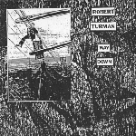 robert turman - way down
