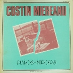 costin miereanu - pianos-miroirs