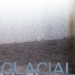 glacial (lee ranaldo - david watson - tony buck) - on jones beach