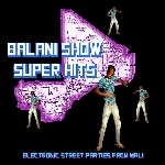 balani show super hits - electronic street parties from mali