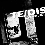 te/dis - comatic drift (ltd. 460)