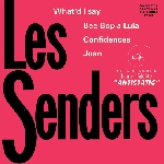 les senders - what'd i say