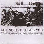 v/a - let no one judge you - early recordings from iran, 1906-1933