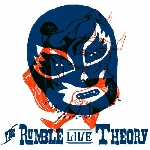 v/a - the rumble live theory