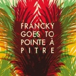 francky goes to pointe à pitre - s/t