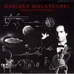 dariush dolat-shahi - electronic music, tar and sehtar
