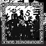 bourbonese qualk - 1983-1987