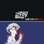 the toy shop - synth pop art